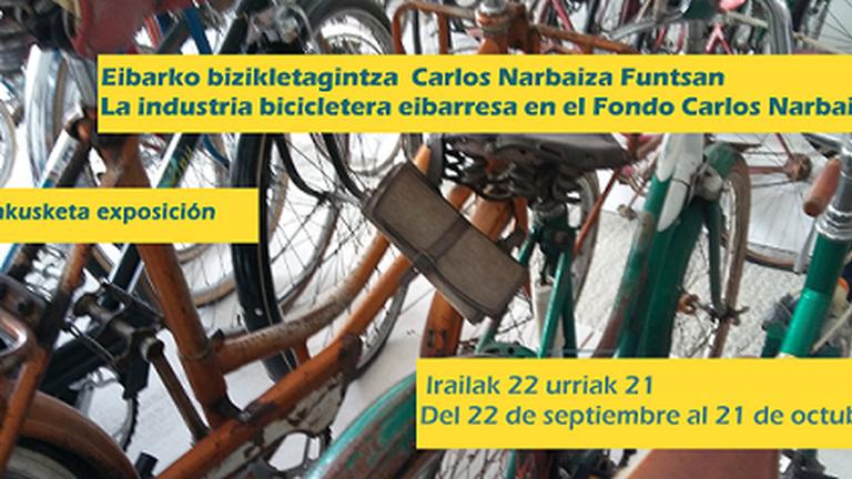 La Industria Bicicletera Eibarresa en el fondo Carlos Narbaiza