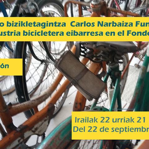 """""""La industria bicicletera  eibarresa en el Fondo Carlos Narbaiza"""""""